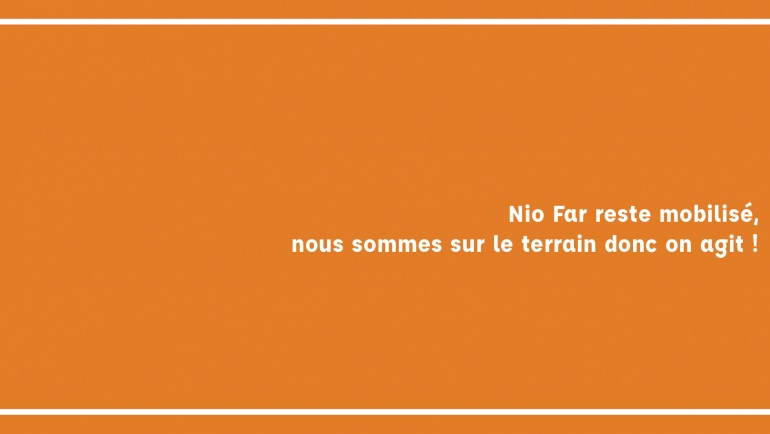Nio Far face au COVID19 : constat, questionnement, riposte